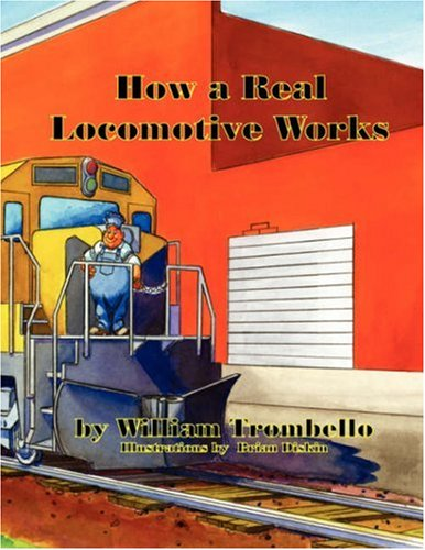 9781933449210: HOW A REAL LOCOMOTIVE WORKS