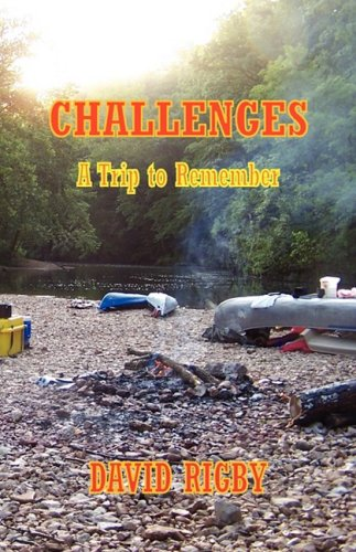 Challenges - A Trip to Remember: David Rigby