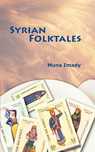 9781933455099: Syrian Folktales