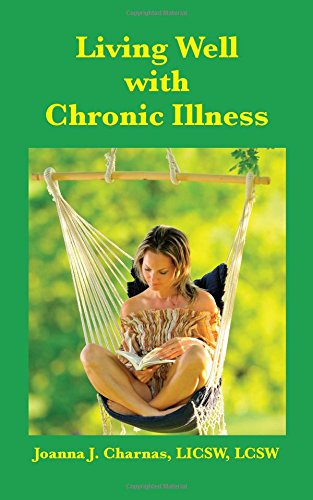 9781933455150: Living Well with Chronic Illness