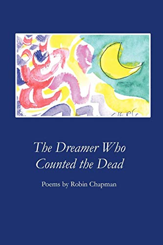 9781933456584: The Dreamer Who Counted the Dead