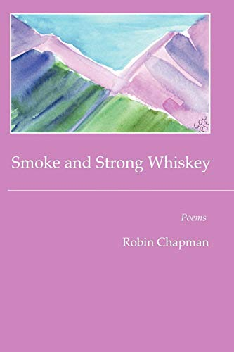 9781933456966: Smoke and Strong Whiskey
