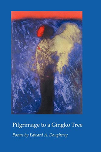 9781933456980: Pilgrimage to a Gingko Tree