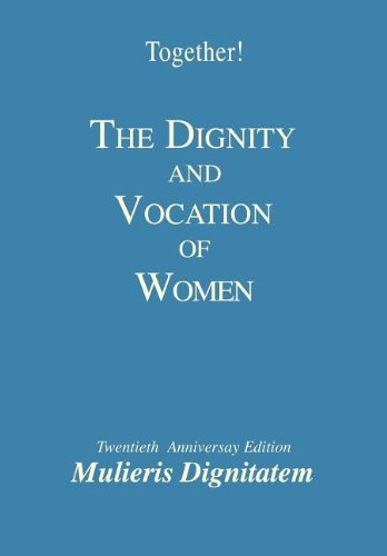 The Dignity and Vocation of Women - Study Guide