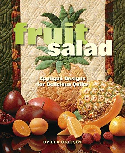 9781933466569: Fruit Salad: Applique Designs for Delicious Quilts