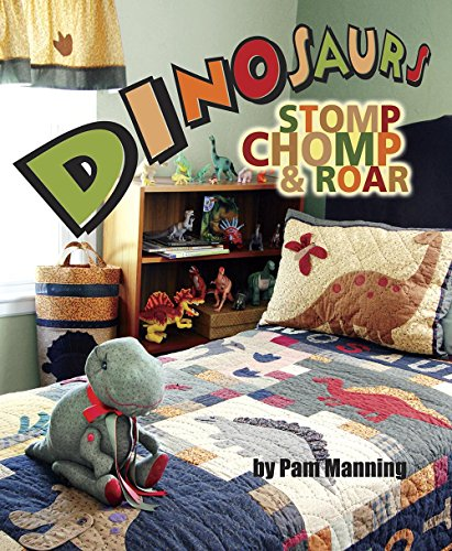 9781933466699: Dinosaurs - Stomp, Chomp and Roar