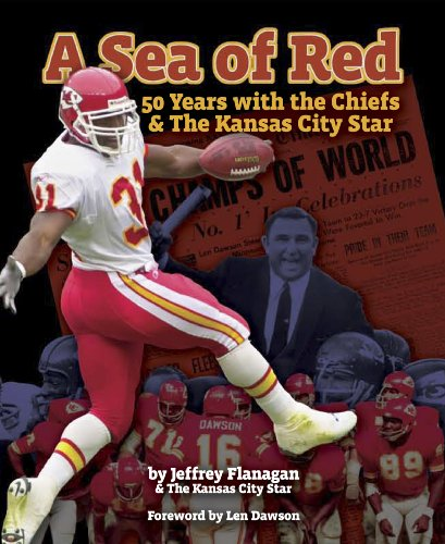 9781933466941: A Sea of Red: 50 Years With the Chiefs and The Kansas City Star