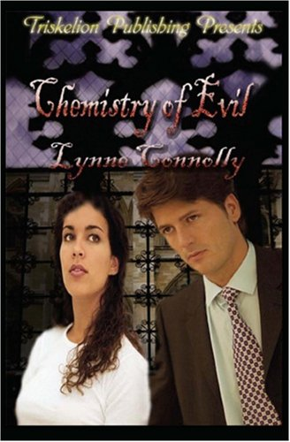 Chemistry of Evil (Summoning): Connolly, Lynne