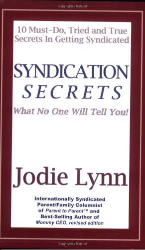 9781933476605: Syndication Secrets: What No One Will Tell You!