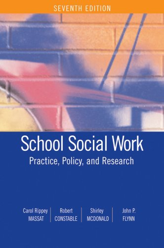 School Social Work: Practice, Policy, and Research: Carol Rippey Massat,