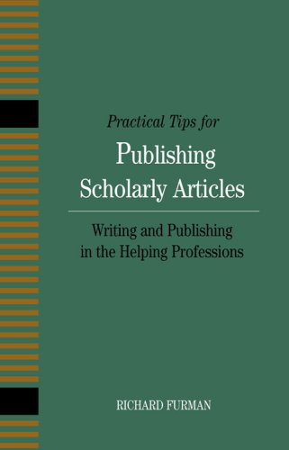9781933478074: Practical Tips for Publishing Scholarly Articles: Writing and Publishing in the Helping Professions