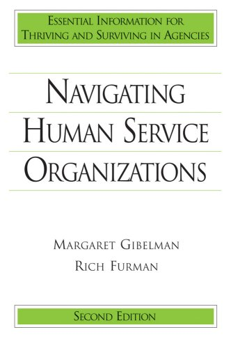 9781933478173: Navigating Human Service Organizations
