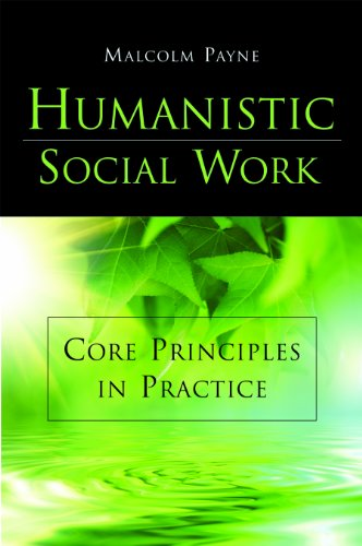 9781933478302: Humanistic Social Work: Core Principles in Practice