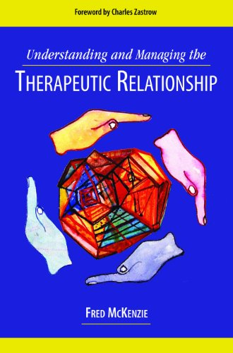 9781933478357: Understanding and Managing the Therapeutic Relationship