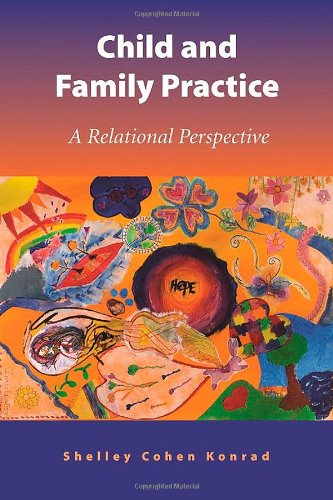 9781933478449: Child And Family Practice: A Relational Perspective
