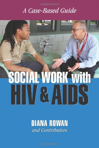 Social Work with HIV and AIDS: A Case-Based Guide (Paperback)