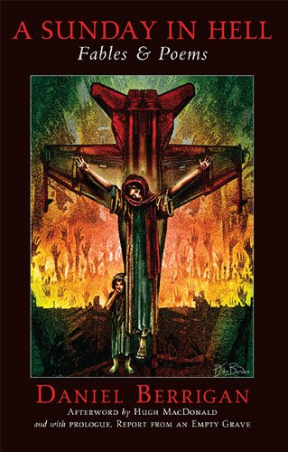 A Sunday in Hell: Fables & Poems: Daniel Berrigan