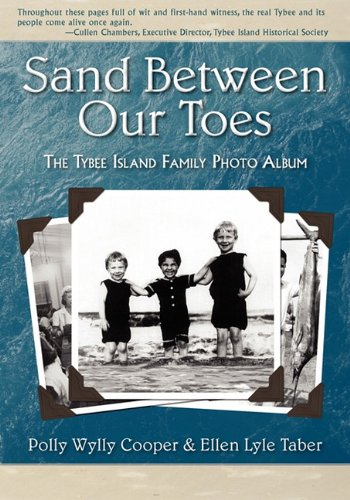 9781933483269: Sand Between Our Toes: The Tybee Island Family Photo Album