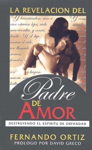 9781933484006: La Revelacion del Padre de Amor (Spanish Edition)