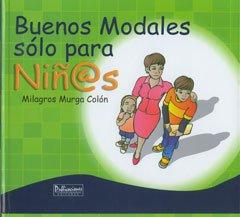9781933485560: Buenos modales sólo para niños