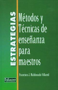 9781933485997: Estrategias: Métodos y técnicas de enseñanza para maestros