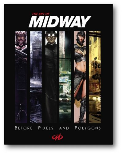 9781933492193: Art of Midway: Before Pixels and Polygons