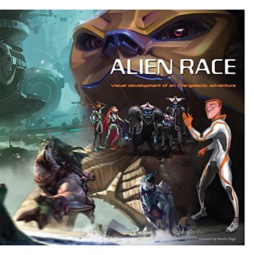 9781933492230: Alien Race: Visual Development of an Intergalactic Adventure