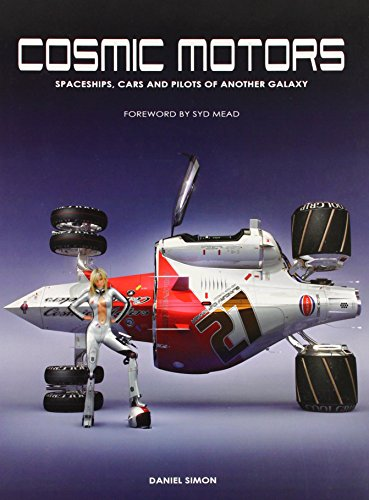 9781933492278: Cosmic Motors: Spaceships, Cars and Pilots of Another Galaxy TP