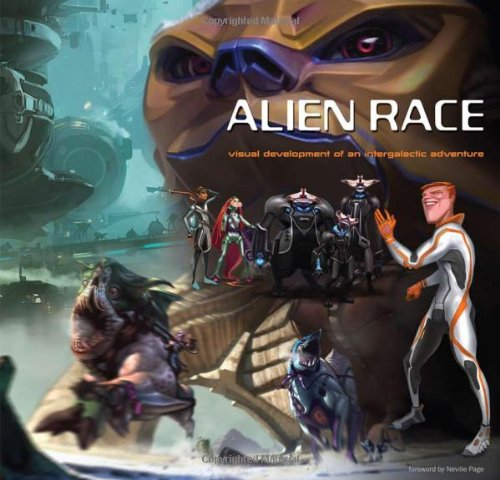 9781933492308: Alien Race: Visual Development of an Intergalactic Adventure HC