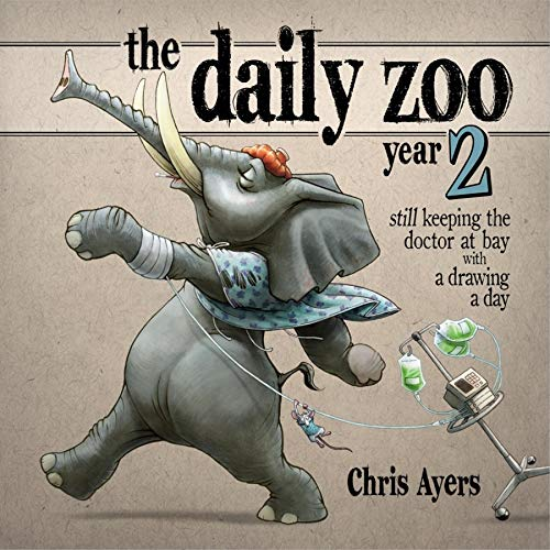 9781933492445: Daily Zoo Year 2: Keeping the Doctor at Bay with a Drawing a Day TP