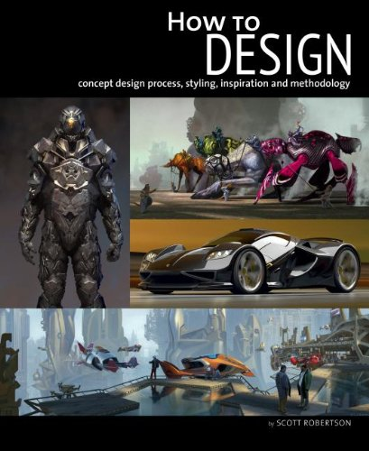 9781933492605: How to Design: Concept Design Process, Styling, Inspiration, and Methodology