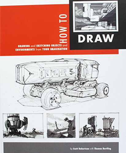 9781933492759: How To Draw: Drawing And Sketching Objects And Environments From Your Imagination