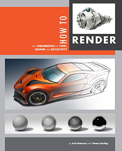 9781933492834: How to Render: the fundamentals of light, shadow and reflectivity