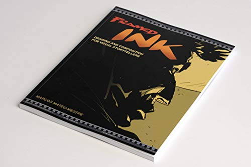 9781933492957: Framed Ink: Drawing and Composition for Visual Storytellers