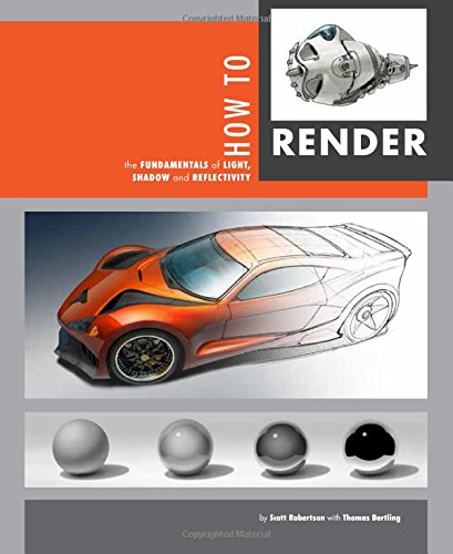 9781933492964: How to Render: the fundamentals of light, shadow and reflectivity