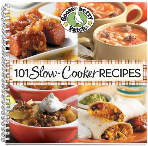 101 Slow-Cooker Recipes (101 Cookbook Collection): Gooseberry Patch