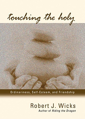 9781933495026: Touching the Holy: Ordinariness, Self Esteem, and Friendship
