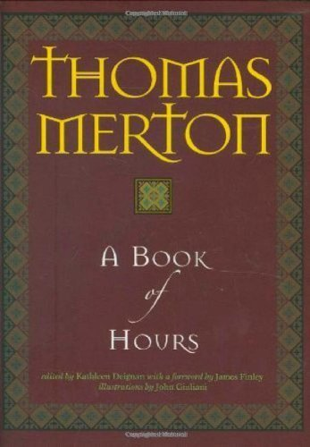 A Book of Hours: Merton, Thomas