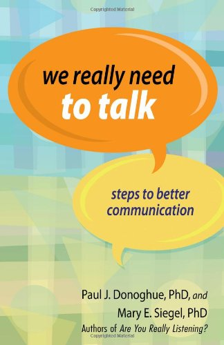 9781933495231: We Really Need to Talk: Steps to Better Communication