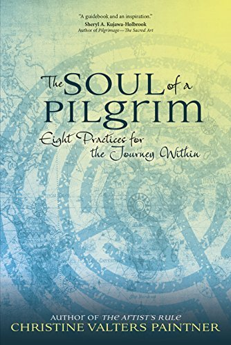 9781933495866: The Soul of a Pilgrim: Eight Practices for the Journey Within