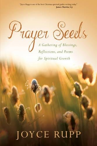 9781933495989: Prayer Seeds: A Gathering of Blessings, Reflections, and Poems for Spiritual Growth