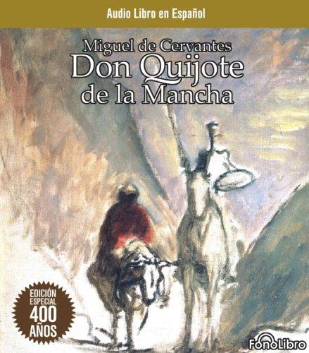 Don Quijote de la Mancha (Audio CD) (Spanish Edition): Miguel de Cervantes