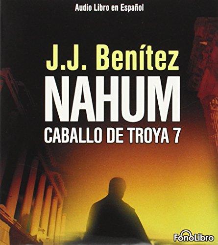 9781933499048: Nahum: Caballo De Troya: 7 (Caballo de Troya (Fonolibro))