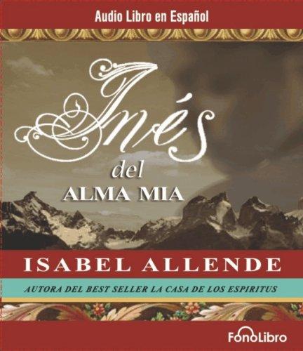 9781933499109: Ines Del Alma Mia