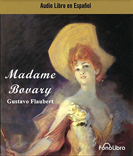 Madame Bovary (Spanish Edition): Gustave Flaubert