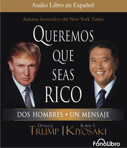 9781933499765: Queremos que seas rico (Spanish Edition)