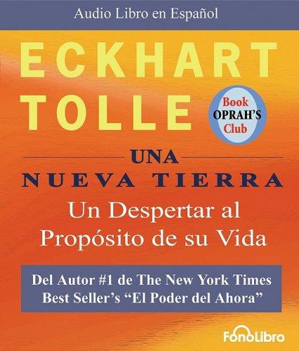 9781933499772: Una Nueva Tierra: Un Despertar Al Proposito De Su Vida (Audio Libro en Espanol) (Spanish Edition)