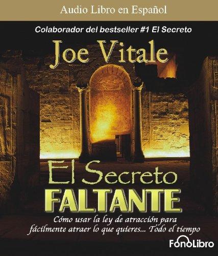 El secreto faltante/ The missing secret (Spanish Edition): Joe Vitale
