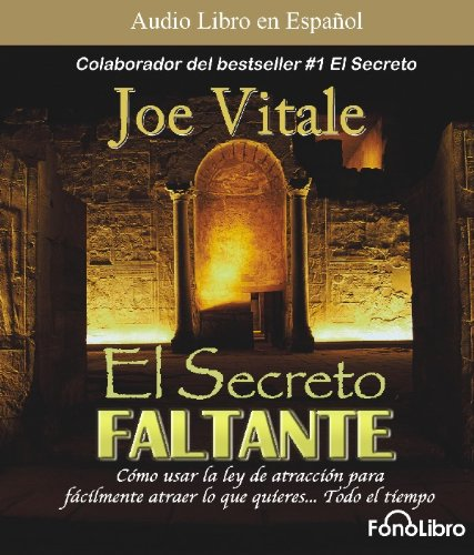 El secreto faltante/ The missing secret (Spanish Edition): Joe Vitale