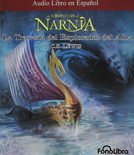 9781933499925: La Travesia del Explorador del Alba (Chronicles of Narnia) (Spanish Edition)